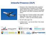 unlawful presence ulp