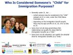who is considered someone s child for immigration purposes