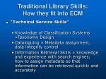 traditional library skills how they fit into ecm