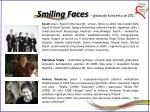 smiling faces gwiazdy koncertu w 2011 r