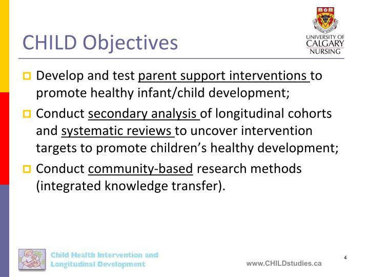 CHILD Objectives