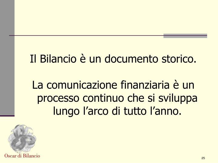 Il Bilancio è un documento storico.