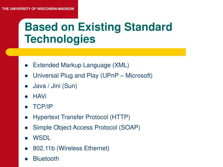 Based on Existing Standard Technologies