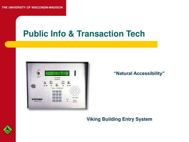 Public Info & Transaction Tech