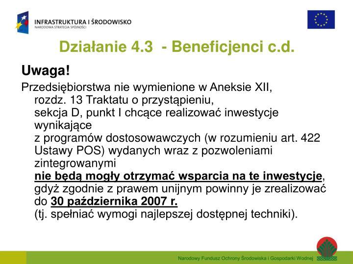 Działanie 4.3  - Beneficjenci c.d.