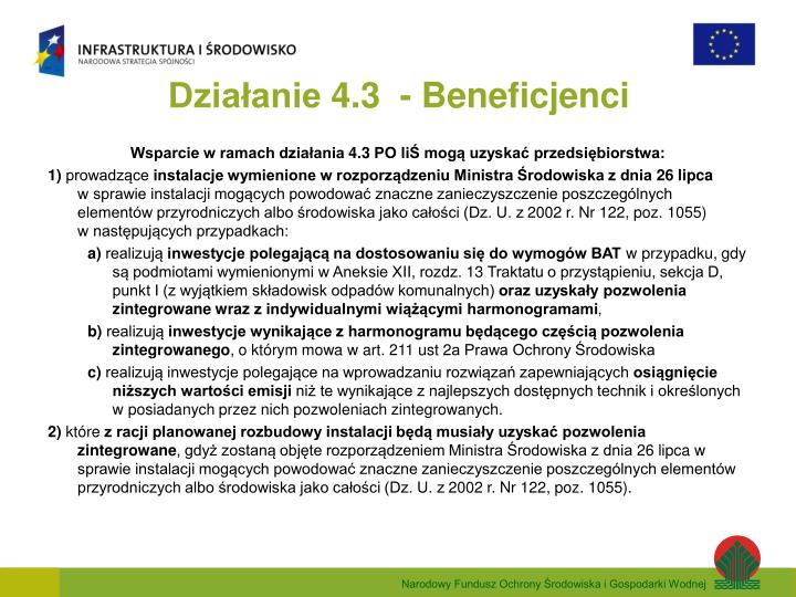 Działanie 4.3  - Beneficjenci