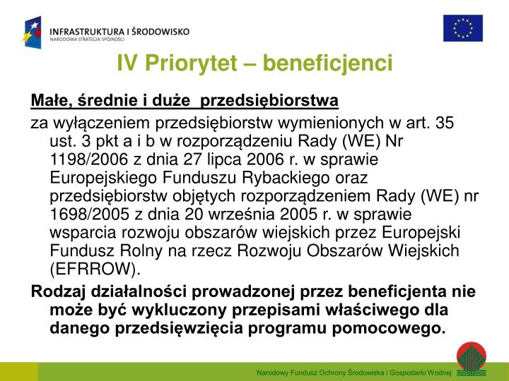 IV Priorytet – beneficjenci