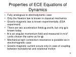 properties of ece equations of dynamics