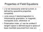 properties of field equations