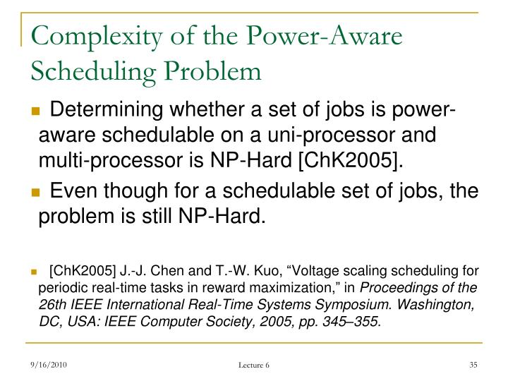 Complexity of the Power-Aware Scheduling Problem