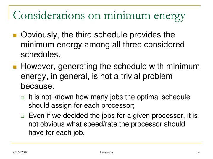 Considerations on minimum energy