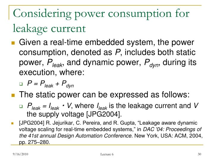 Considering power consumption for leakage current