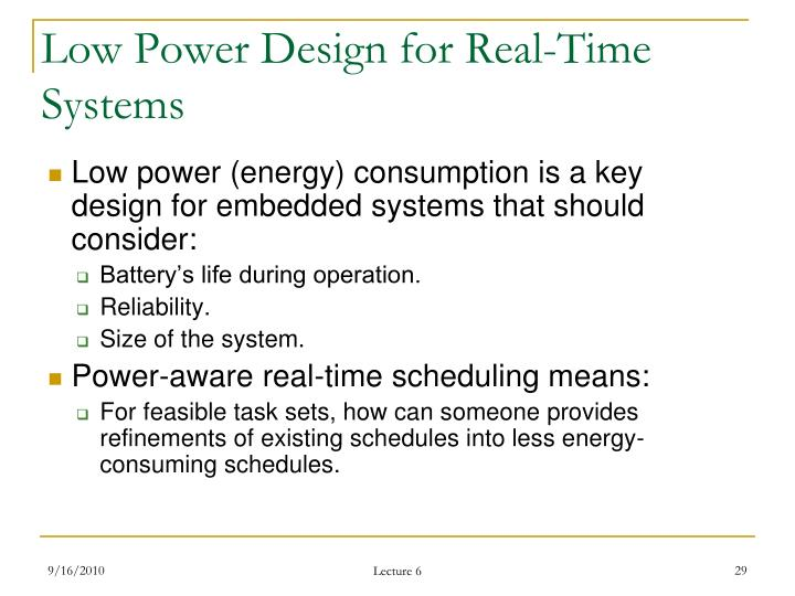 Low Power Design for Real-Time Systems