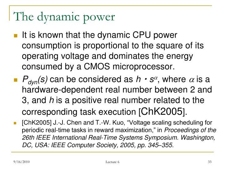 The dynamic power