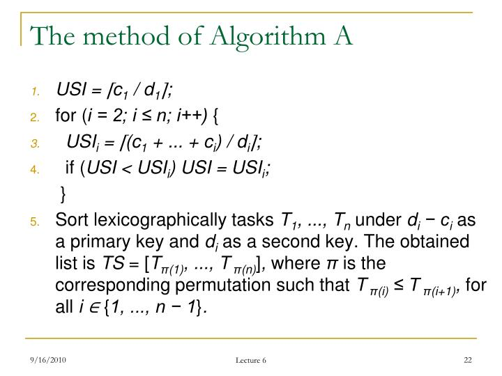 The method of Algorithm A