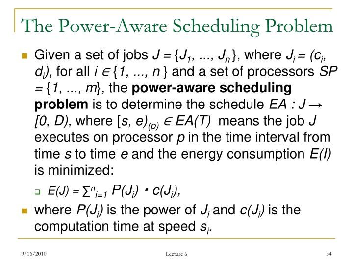 The Power-Aware Scheduling Problem