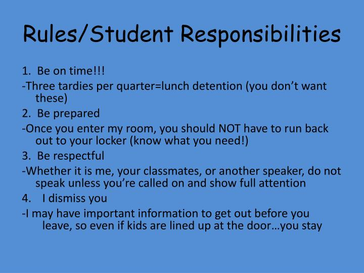 Rules/Student Responsibilities