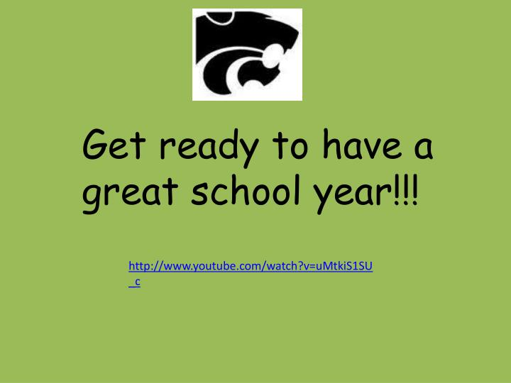 Get ready to have a great school year!!!