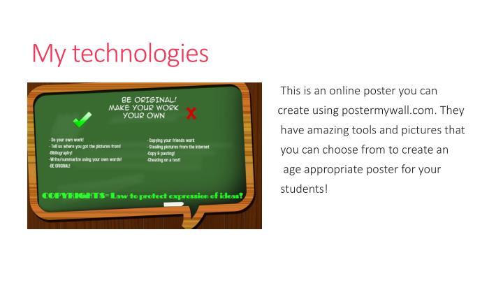 My technologies