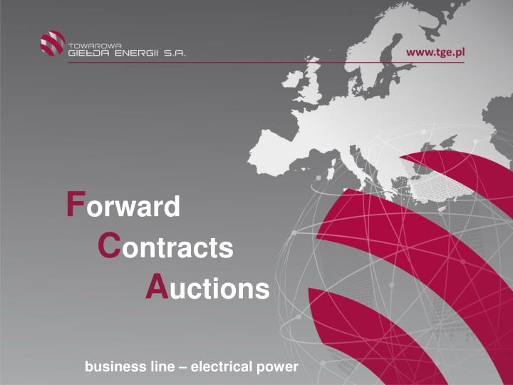 f orward c ontracts a uctions business line electrical power