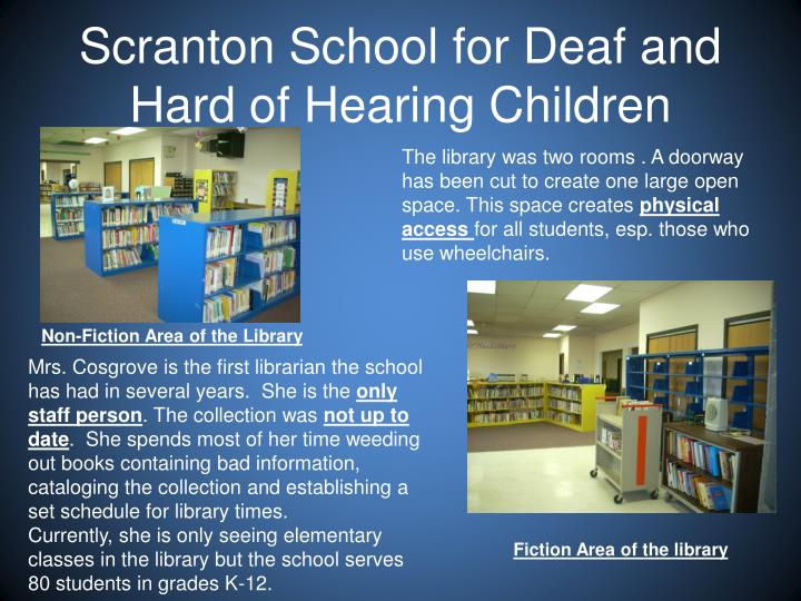 Scranton school for deaf and hard of hearing children