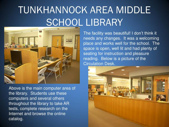 TUNKHANNOCK AREA MIDDLE SCHOOL LIBRARY