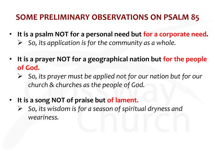 Some preliminary observations on psalm 85