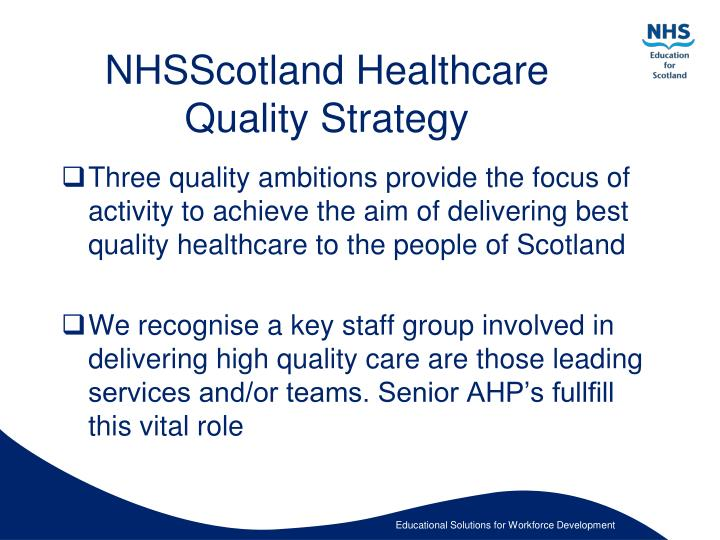 NHSScotland Healthcare Quality Strategy