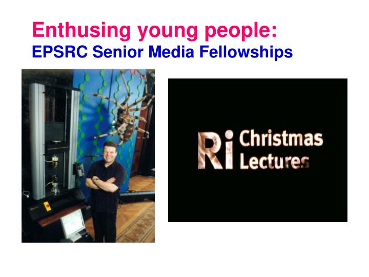 Enthusing young people: