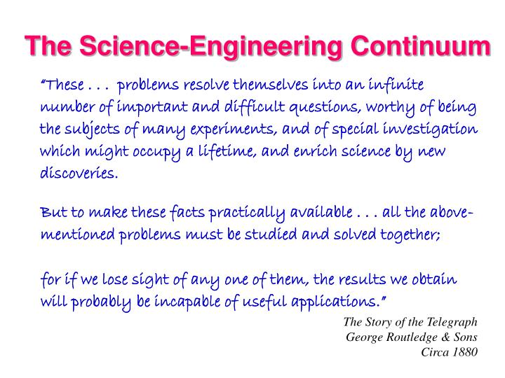 The Science-Engineering Continuum