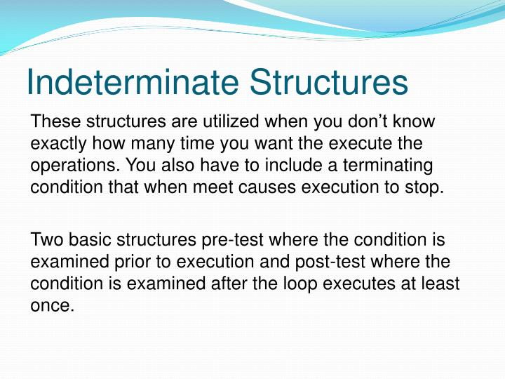 Indeterminate Structures