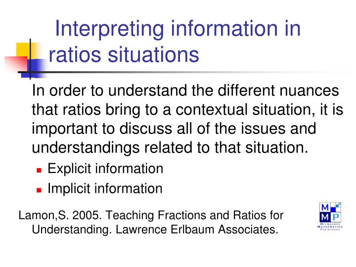 Interpreting information in ratios situations