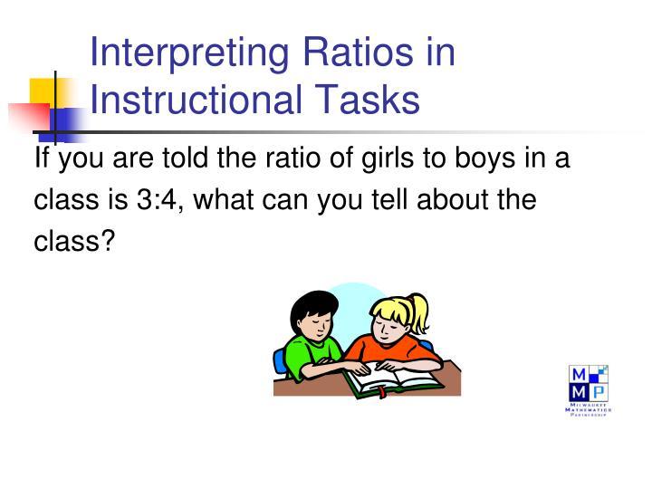 Interpreting Ratios in Instructional Tasks