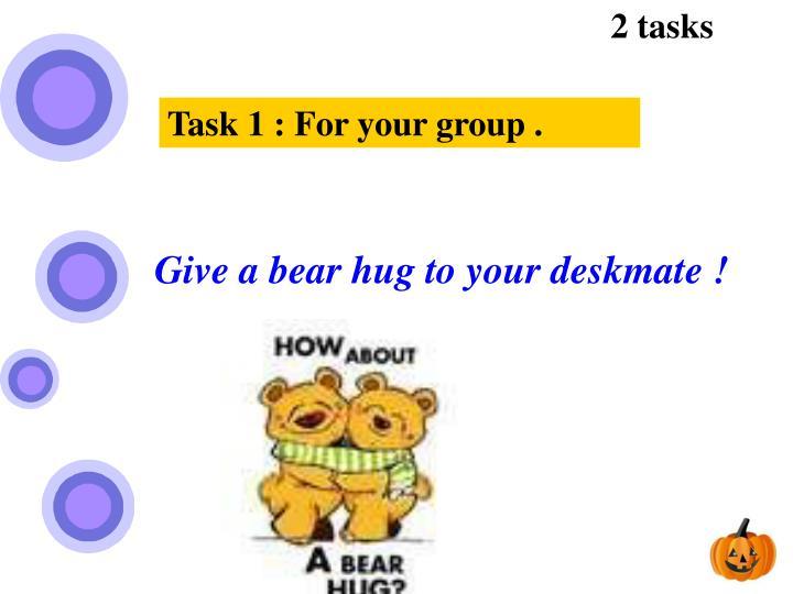 2 tasks