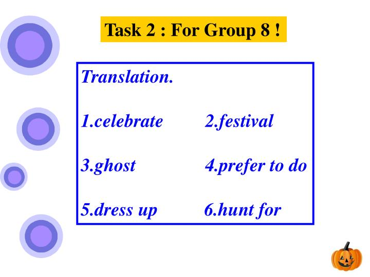Task 2 : For Group 8 !