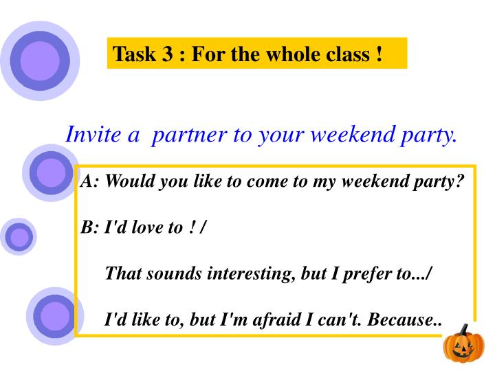 Task 3 : For the whole class !