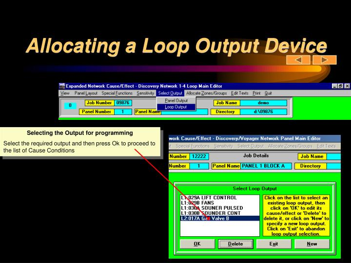 Allocating a Loop Output Device