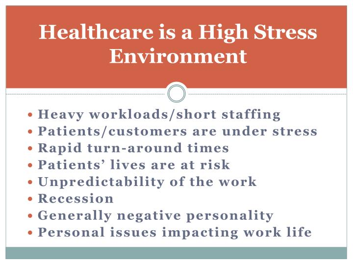Healthcare is a High Stress Environment