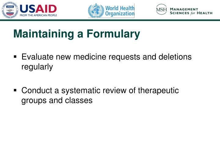 Evaluate new medicine requests and deletions regularly
