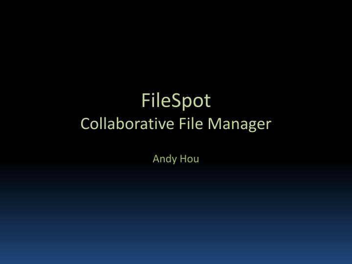 filespot collaborative file manager n.