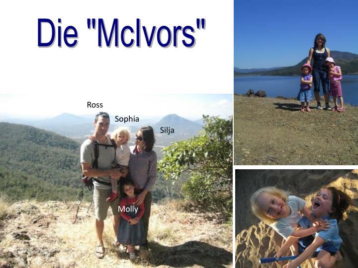 """Die """"McIvors"""""""