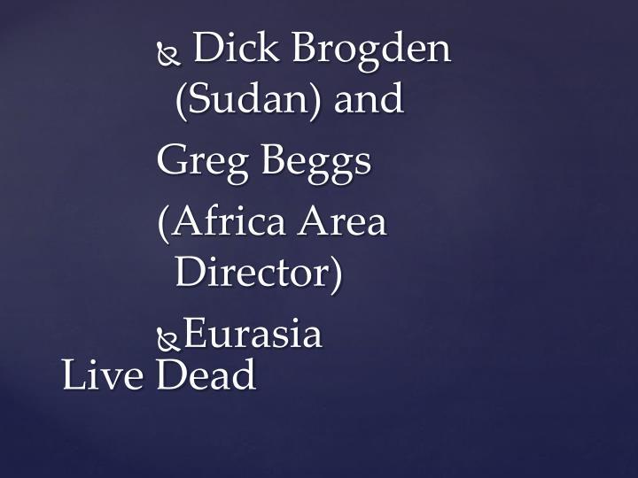 Dick Brogden (Sudan) and