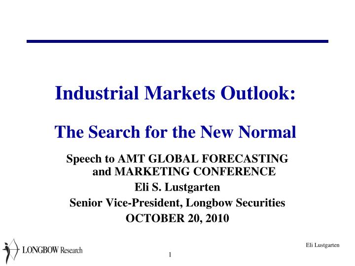 industrial markets outlook the search for the new normal n.