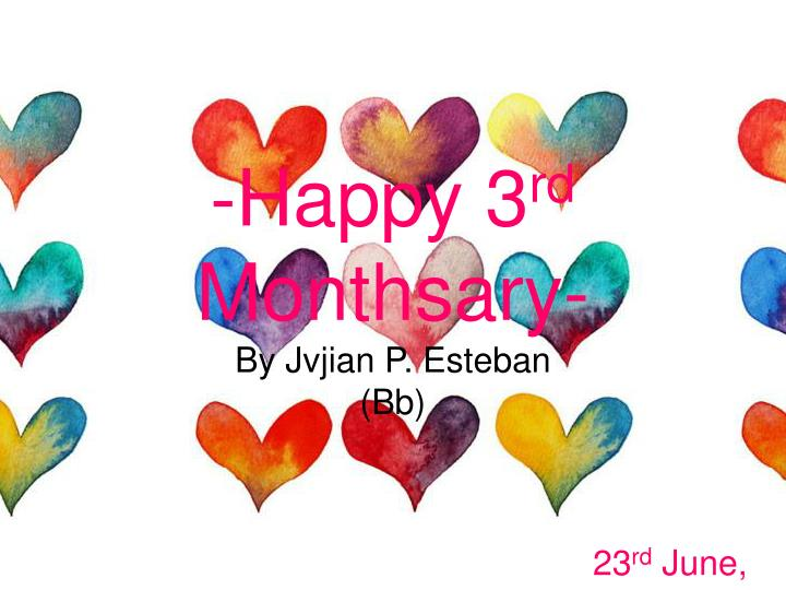 happy 3 rd monthsary n.