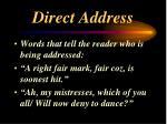 direct address