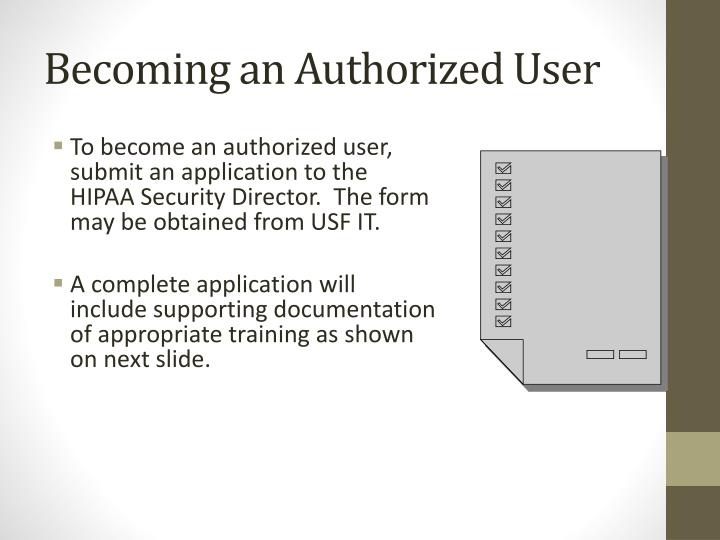 Becoming an Authorized User