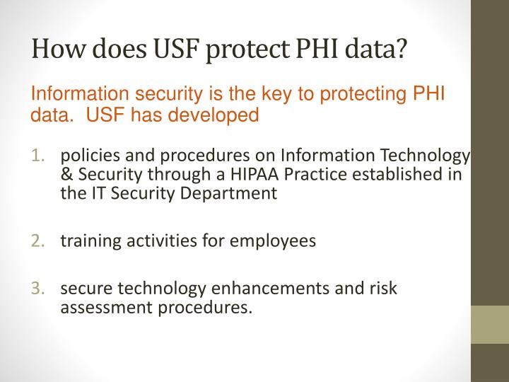 How does USF protect PHI data?