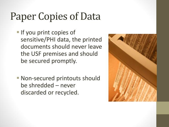 Paper Copies of Data