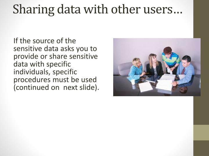 Sharing data with other users…