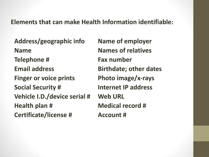 Elements that can make Health Information identifiable: